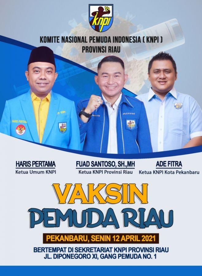 Bantu Pemerintah Tekan Laju Covid 19, DPD KNPI Riau dan Kota Pekanbaru Gelar Vaksinasi Untuk Pemuda